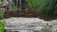 Last one out - Cleaning & Yard Maintenance Services