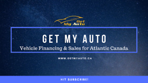Need a vehicle and financing? You need Get My Auto of Saint John