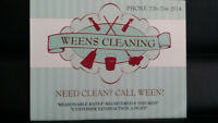 NEED CLEAN? CALL WEEN!