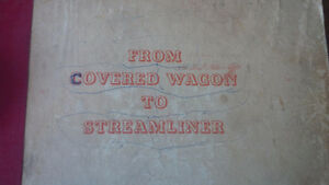 1941 Book: From Covered Wagon to Streamliner Kitchener / Waterloo Kitchener Area image 2