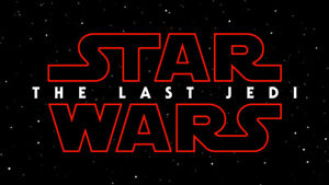ScotiaBank Star Wars - The Last Jedi Thursday, Dec 14th 9:50pm
