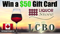 ENTER FOR A CHANCE TO WIN A $50 LCBO OR LIQUOR STORE GIFT CARD!