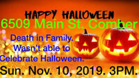 6509 Main St. Comber Happy Halloween. Free Candy. Giving Out!!