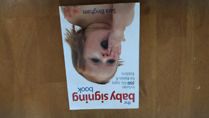 Baby signing book, pregnancy, and caring for baby to age 5 books