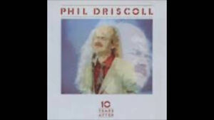 """Phil Driscoll """"10 Years After"""" Album"""