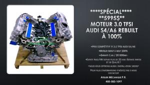 SPÉCIAL!!Moteur 3.0 TFSI Audi S4/A6 REFAIT À NEUF!