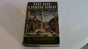 The Day Christ Died, Jim Bishop, 1957, First Edition Kitchener / Waterloo Kitchener Area image 1