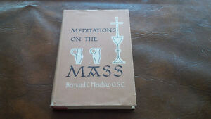 Meditations On The Mass, Bernard C. Mischke, OSC, 1964 Kitchener / Waterloo Kitchener Area image 1