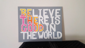 Be the good in the world: hand painted decor
