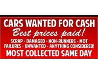 CARS WANTED FOR CASH, MOT FAILURES, UNFINISHED, SURPLUS TO REQUIREMENTS, UNWANTED.
