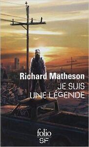Livre:  Je suis une légende de Ridhard Matheson