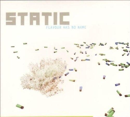 STATIC - FLAVOUR HAS NO NAME  CD NEU