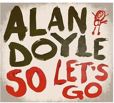 Alan Doyle   So Lets Go  New Cd  Canada   Import