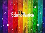 The Eclectic Rainbow