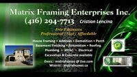 Demolition / framing crew available/BASEMENT COMPLETEN