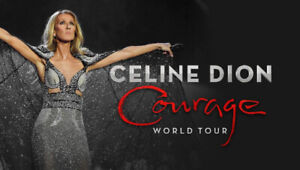 2 Celine Dion Tickets - Courage World Tour