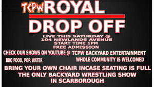 FREE BACKYARD WRESTLING SHOW IN SCARBOROUGH!!