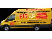 MAN AND VAN FROM £15, GLASGOW'S BEST MAN AND VAN SERVICE. CALL NOW