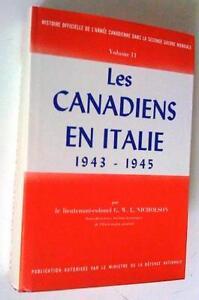 Les Canadiens en Italie 1943-1945. Histoire Officielle, vol 2