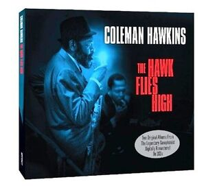 COLEMAN-HAWKINS-THE-HAWK-FLIES-HIGH-2-ALBUMS-ON-2CDS
