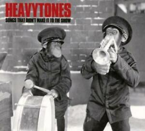 Heavytones-Songs That Didnt Make It To The Show  CD NEU