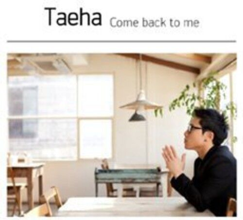 Taeha - Come Back to Me [New CD]