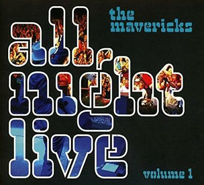 The Mavericks - All Night Live Volume 1 (NEW