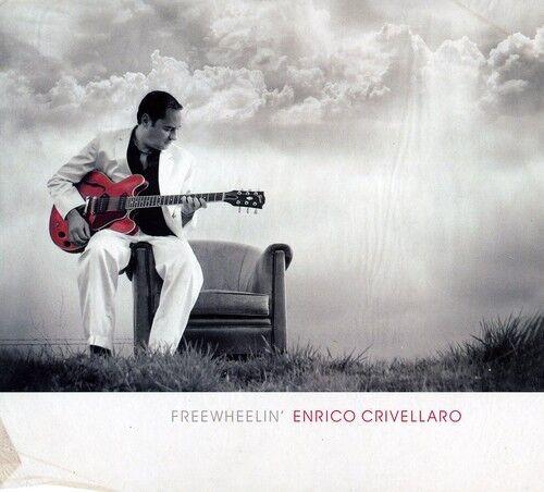 Enrico Crivellaro - Freewheelin [New CD]