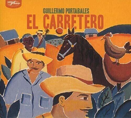 Guillermo Portabales - El Carretero [new Cd]