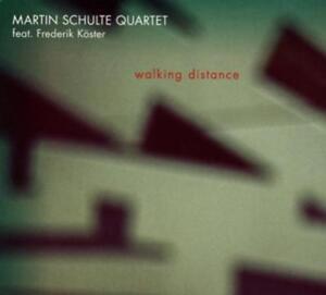 Schulte,Martin Quartet - Walking Distance - CD NEU