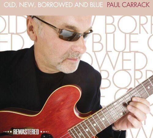 Paul Carrack - Old New Borrowed & Blue [New CD] Rmst