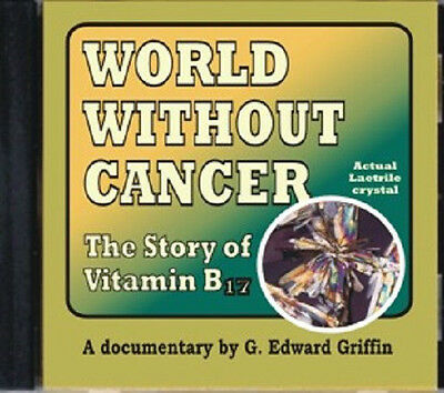 WORLD WITHOUT CANCER (NEW CD) G. EDWARD GRIFFIN