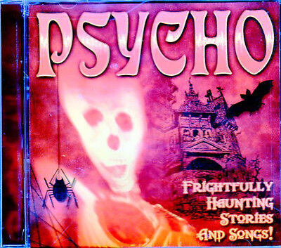 PSYCHO: FRIGHTFULLY HAUNTING HALLOWEEN STORIES, SONGS & SOUND EFFECTS CD! (2000) - Halloween Songs 00