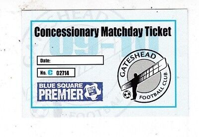 GATESHEAD CONCESSIONARY MATCHDAY TICKET 2009/10 CONFERENCE