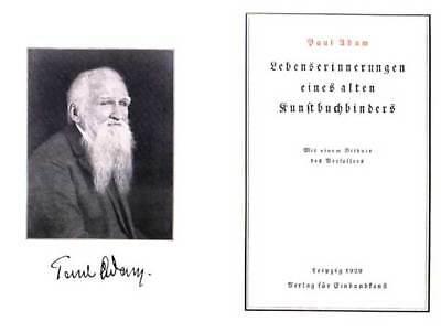 Paul Adam, Lebenserinnerungen eines alten Kunstbuchbinders (Reprint in Rohbogen)