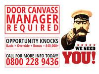 Experienced Door Canvass Manager - Amazing Opportunity, Uncapped Income, Immediate Start!