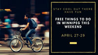 Free Things to Do in Winnipeg This Weekend April 27-29
