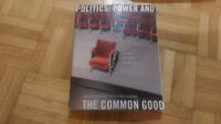 Politics, Power and the Common Good - Introduction to Poli-Sci
