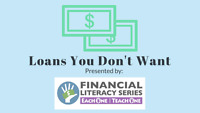 Loans You Don't Want