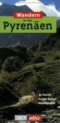 DuMont aktiv Wandern in den Pyrenäen: 35 Touren von Lipp...   Buch   Zustand gut