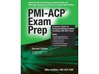 PMI-ACP EXAM PREP, SECOND EDITION, Mike Griffiths SCRUM Master, Agile Certified Practitioner (USED)