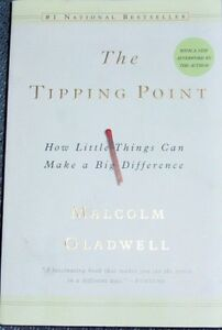 The TIPPING POINT = by Malcolm GLADWELL =