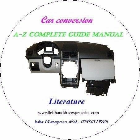 Car Conversion CD Book A - Z Guide manual on RHD to LHD; LHD - RHD Revised Ed 2017