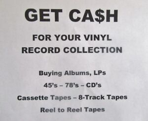 WANTED VINYL RECORDS LPs - 45s - 78s TOP PRICES PAID CA$H