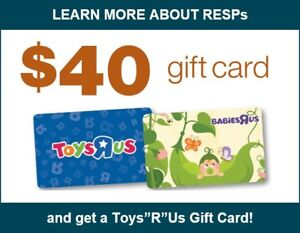 "Learn about an RESP today and get a $40 Toys ""R"" Us Gift Card."