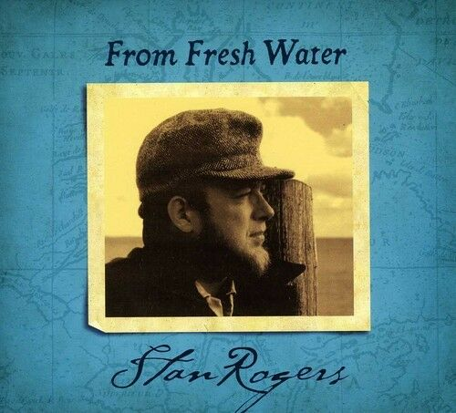 Stan Rogers - From Fresh Water [New CD] Rmst