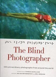 150 PHOTO FROM BLIND PHOTOGRAPHERS AMAZING COFFEE TABLE BOOK NEW
