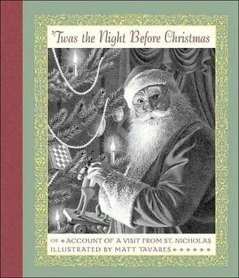 Twas the Night Before Christmas : Or Account of a Visit from St. Nicholas, Sc...