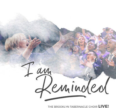 The Brooklyn Tabernacle Choir   I Am Reminded  New Cd