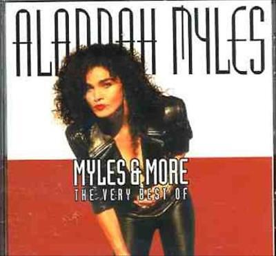 ALANNAH MYLES - MYLES & MORE: THE VERY BEST OF ALANNAH MYLES NEW (The Best Of Myles)